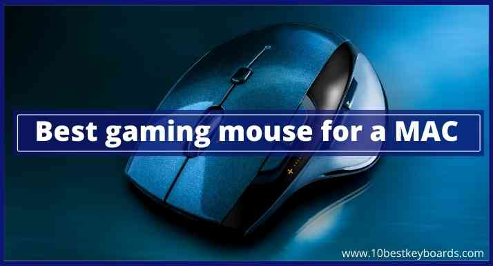 Best gaming mouse for a MAC