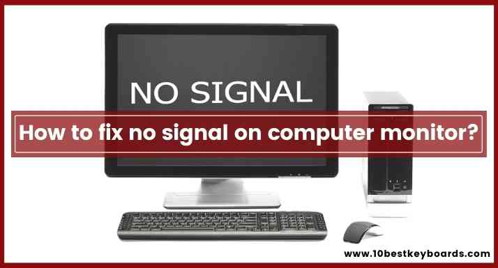 How to fix no signal on computer monitor