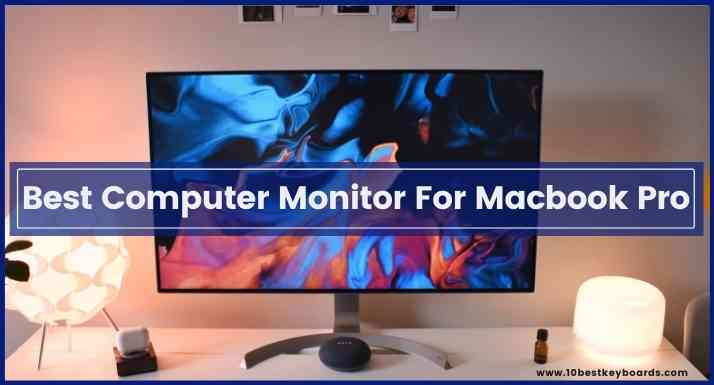 best computer monitor for macbook pro