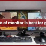 what size of monitor is best for gaming